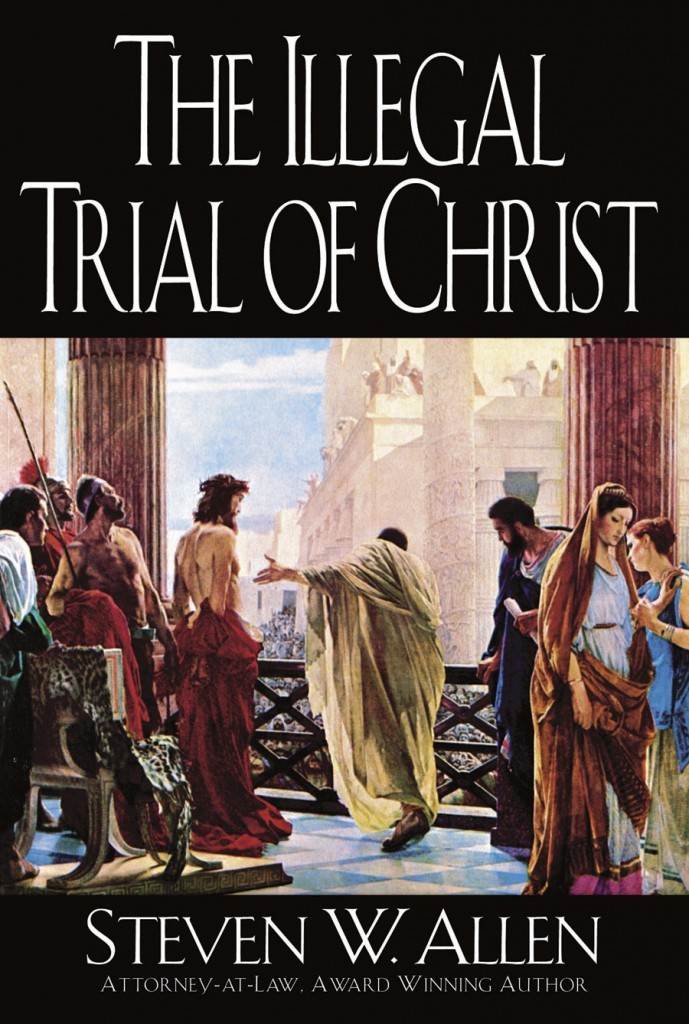 the illegal proceeding of christs trial The trial procedure was similar to ours following the preliminary hearing a summary of the i submit that if this irregular proceeding had and legal status whatever it amounted to another jesus barabbas or jesus who is called christ they called, of course, for.